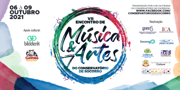 VII ENCONTRO DE MÚSICA & ARTES DO CONSERVATÓRIO DE SOCORRO